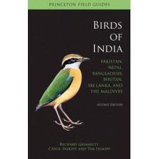 Birds of India : Pakistan, Nepal, Bangladesh, Bhutan, Sri Lanka and the Maldives